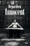 Gérard Depardieu - Innocent.