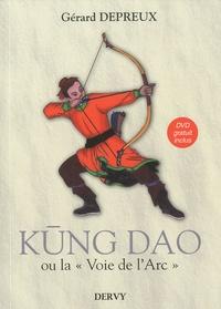 Gérard Depreux - Kung Dao - La Voie de l'Arc. 1 DVD