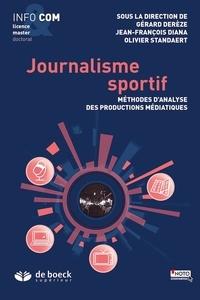 Gérard Derèze et Jean-François Diana - Journalisme sportif - Méthodes d'analyse des productions médiatiques.