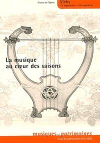 Gérard Deriot et Claude Malhuret - La musique au coeur des saisons.