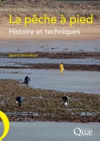 Gérard Deschamps - La pêche à pied - Histoire et techniques.
