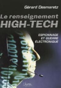 Histoiresdenlire.be Le renseignement high-tech - Espionnage & guerre électronique Image