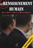Gérard Desmaretz - Le renseignement humain.