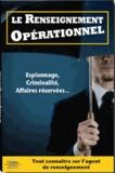 Gérard Desmaretz - Le renseignement opérationnel.