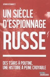 Deedr.fr Un siècle d'espionnage russe - Des tsars à Poutine, une histoire à peine croyable Image