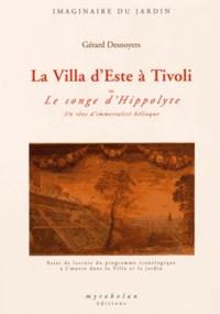 Gérard Desnoyers - La Villa d'Este à Tivoli ou le songe d'Hippolyte - Un rêve d'immortalité héliaque.