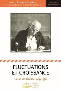 Gérard Destanne de Bernis - Fluctuations et croissance - Cours de Licence 1969-1970.