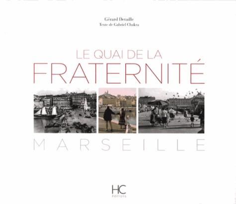 Quai De La Fraternité Marseille