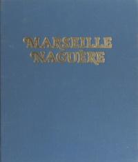 Gérard Detaille - Marseille naguère, 1859-1939.