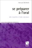 Gérard Devaux - Se préparer à l'oral des examens et des concours.