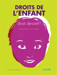 Gérard Dhôtel et Louise Heugel - Droits de l'enfant - Droit devant !.