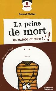 Gérard Dhôtel et  Vince - La peine de mort, ça existe encore !!!.