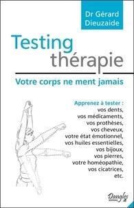 Téléchargements ebook gratuits pour ipad 1 Testing thérapie  - Votre corps ne ment jamais