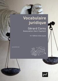 Gérard Cornu et Gerard (dir.) Cornu - Vocabulaire juridique - Association Henri Capitant.