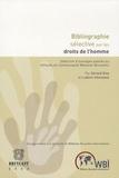 Gérard Dive et Ludovic Hennebel - Bibliographie sélective sur les droits de l'homme - Sélection d'ouvrages publiés ou diffusés en Communauté française de Belgique.