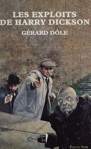 Gérard Dôle et Claude Deméocq - Les Exploits de Harry Dickson - Nouvelles fantastiques.