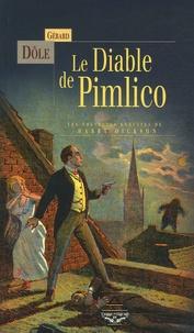 Gérard Dôle - Les Nouvelles Enquêtes de Harry Dickson  : Le Diable de Pimlico.