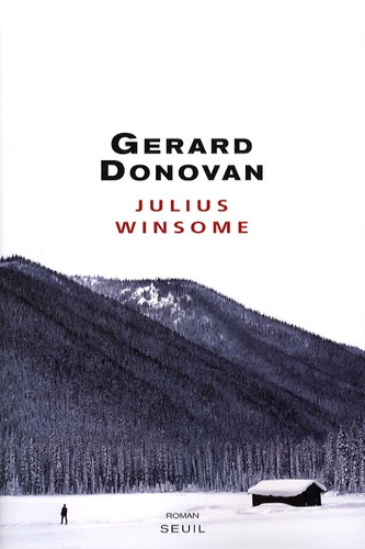 Gerard Donovan - Julius Winsome.