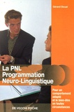 Gérard Douat - La PNL Programmation Neuro-Linguistique.