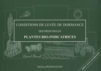 Gérard Ducerf - Conditions de levée de dormance des principales plantes bio-indicatrices.