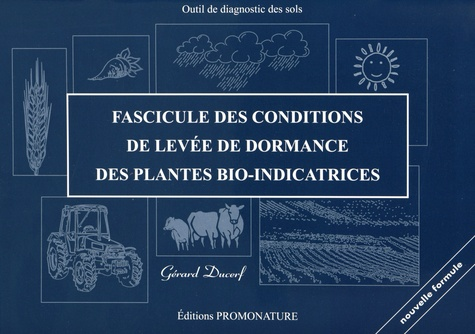 Gérard Ducerf - Fascicule des conditions de levée de dormance des plantes bio-indicatrices.