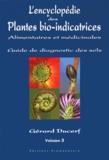 Gérard Ducerf - L'encyclopédie des plantes bio-indicatrices alimentaires et médicinales - Guide de diagnostic des sols Volume 3.