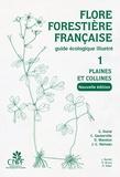 Gérard Dumé et Christian Gauberville - Flore forestière française - Guide écologique illustré Tome 1, Plaines et collines.