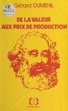Gérard Duménil - De la valeur aux prix de production.