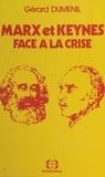 Gérard Duménil - Marx et Keynes face à la crise.