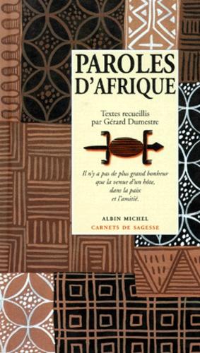 Gérard Dumestre - Paroles d'Afrique.
