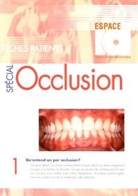 Gérard Duminil - 100 Fiches patients spécial occlusion.