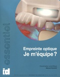 Gérard Duminil - Empreinte optique, je m'équipe ?.