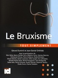 Gérard Duminil et Jean-Daniel Orthlieb - Le bruxisme tout simplement.