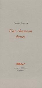 Gérard Dupont - .