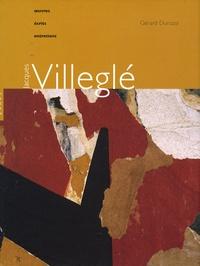 Gérard Durozoi - Jacques Villeglé - Oeuvres, écrits, entretiens.
