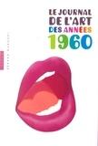 Gérard Durozoi - Le journal de l'art des années 1960.