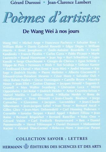 Gérard Durozoi et Jean-Clarence Lambert - Poèmes d'artistes - De Wang Wei à nos jours.