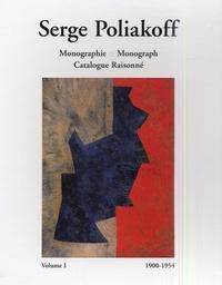 Gérard Durozoi et Alexis Poliakoff - Serge Poliakoff Monographie : Monograph, Catalogue raisonné - Volume 1 1900-1954 (Coffret 2 volumes).