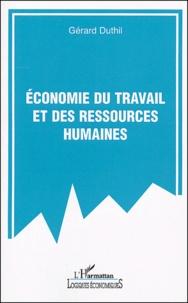 Gérard Duthil - Economie du travail et des ressources humaines.