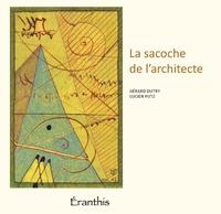 Gérard Dutry et Lucien Putz - La sacoche de l'architecte.