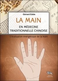 Gérard Edde - La main en médecine traditionnelle chinoise - L'évaluation énergétique de la main.