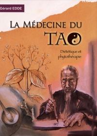Gérard Edde - La Médecine du Tao - Diététique et phytothérapie.
