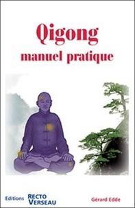 Gérard Edde - Qigong - Manuel pratique.