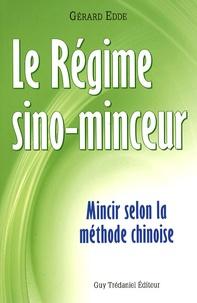 Gérard Edde - Régime Sino-Minceur - Mincir selon la méthode chinoise.