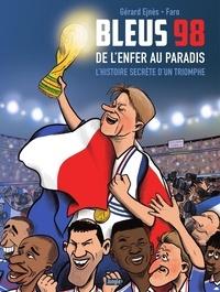 Gérard Ejnès et  Faro - Bleus 98.