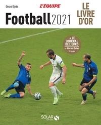 Gérard Ejnès et Vincent Duluc - Football - Le livre d'or.