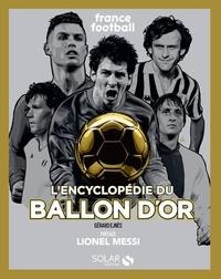 Gérard Ejnès et  Greg - L'encylopédie du Ballon d'Or.