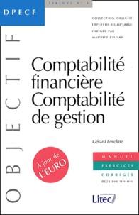 Gérard Enselme - DPECF Epreuve N° 4 Comptabilité financière, comptabilité de gestion - Exercices corrigés.