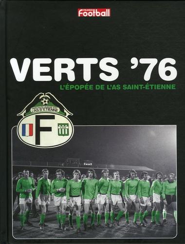 Gérard Ernault et Yohann Hautbois - Verts '76 - L'épopée de l'AS Saint-Etienne.