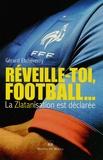 Gérard Etcheverry - Réveille-toi football.
